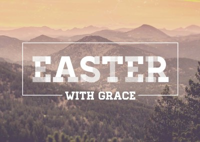 Easter With Grace 2015