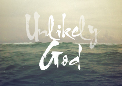 Unlikely God: A Journey Through Jonah