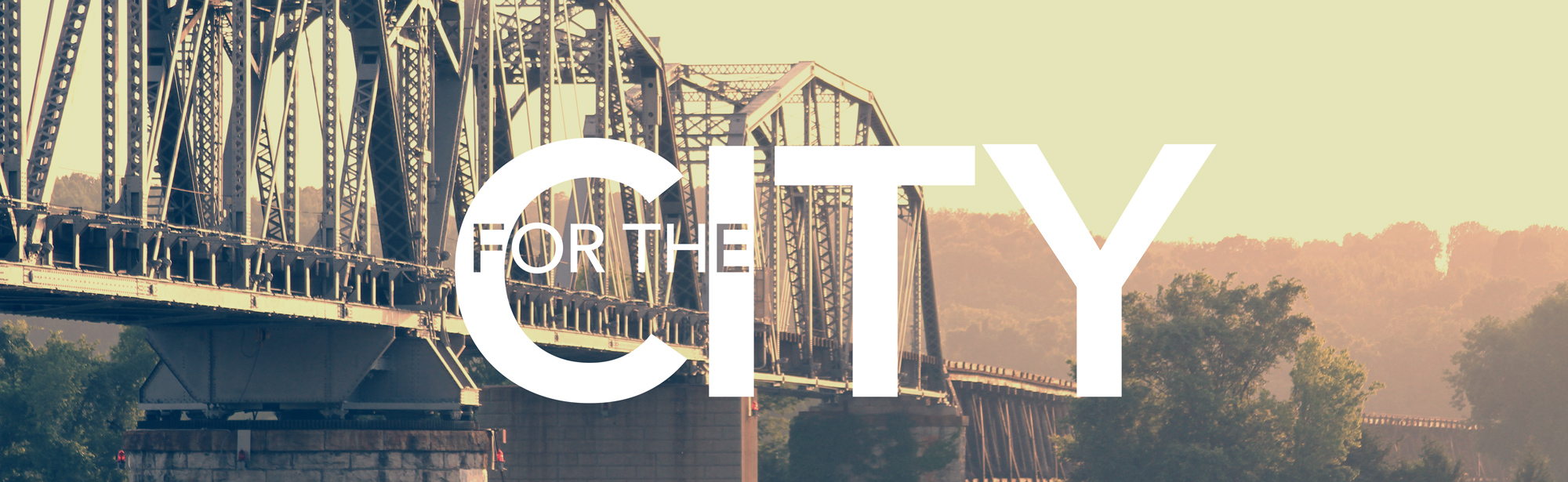 For the City - Grace Community Church