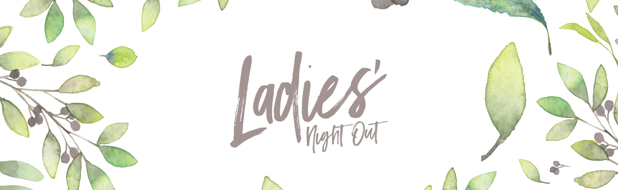 Ladies' Night Out - Grace Community Church