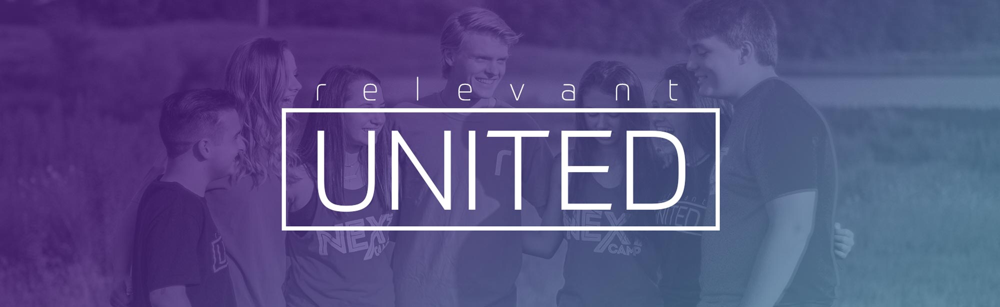 Relevant United - Relevant Students - Grace Community Church