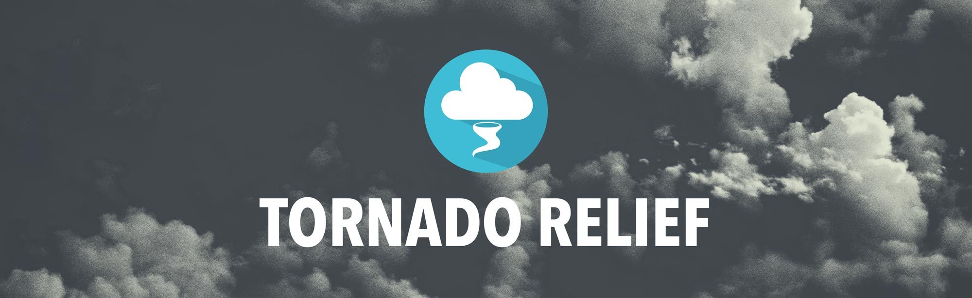 Tornado Relief Image - Inclement Weather Page Header - Grace Community Church