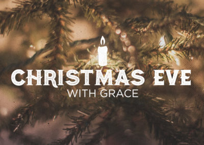 Christmas Eve with Grace