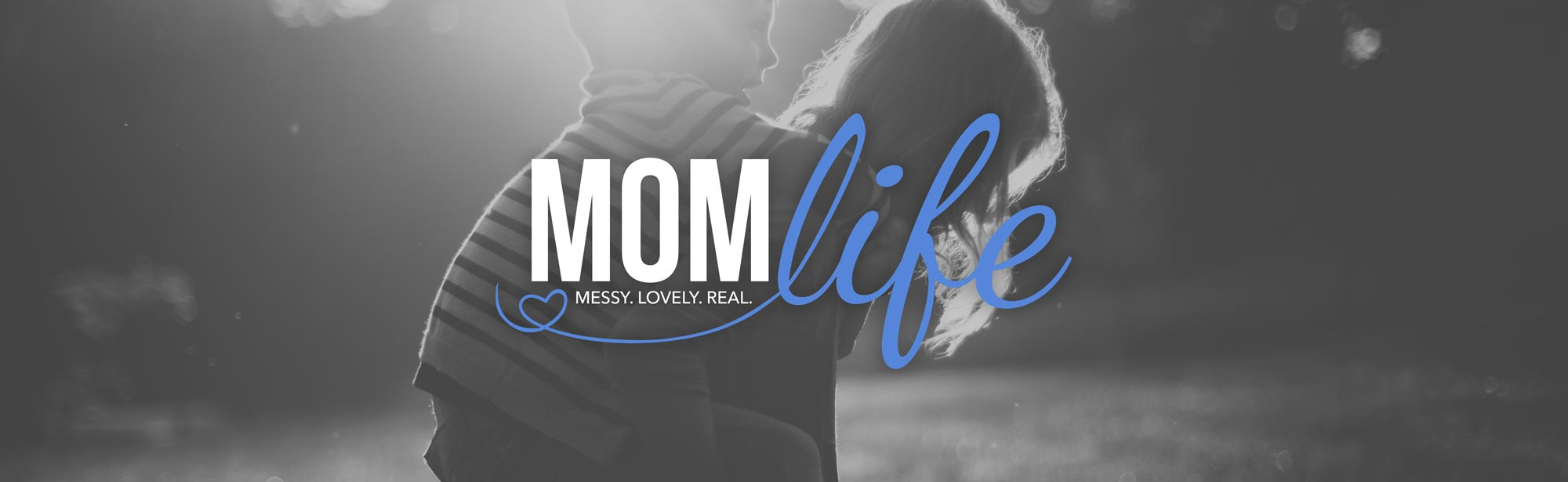 Mom Life - Grace Community Church