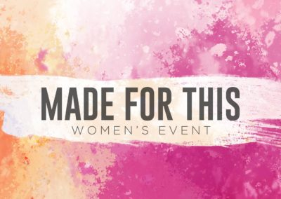 Made For This Women's Event