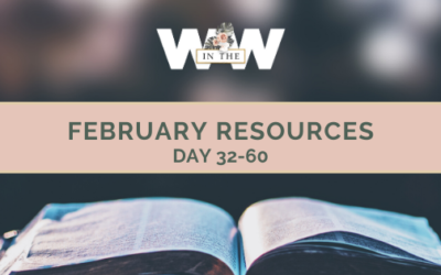 February Resources – Day 32-60